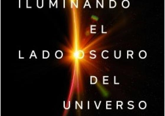 "Cover of the book ""Iluminando el lado oscuro del universo"", R. Emparan"